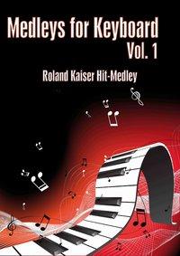 Medleys for Keyboard Vol 1 Roland Kaiser Hit-Medley