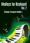 Medleys for Keyboard Vol. 2 Schlager-Evergreen-Medley 1