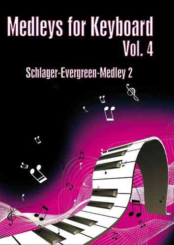 Medleys for Keyboard Vol. 4 Schlager-Evergreen-Medley 2
