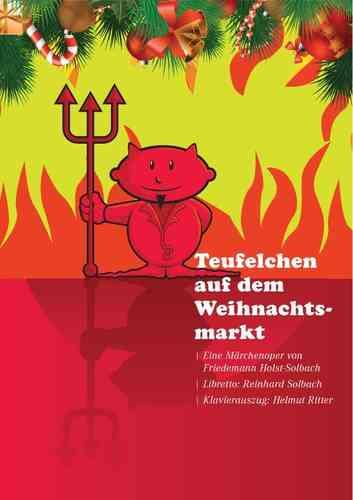 Teufelchen auf dem Weihnachtsmarkt (Oper in 2 Akten)